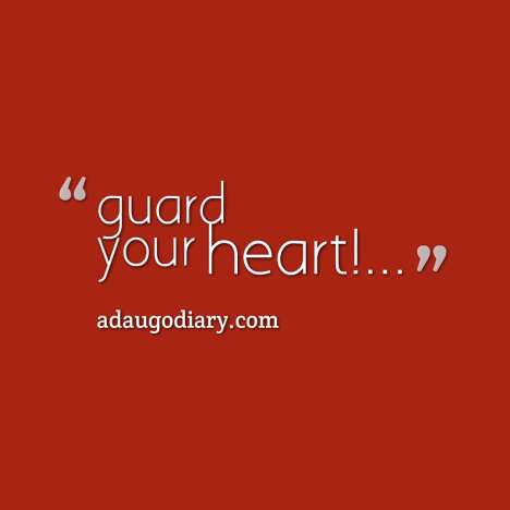 quotes-guard-your-heart----